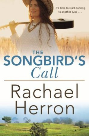 The Songbird's Call by Rachael Herron