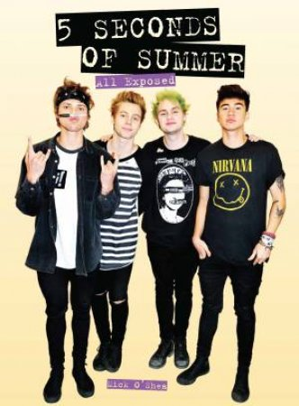 5 Seconds of Summer: All Exposed