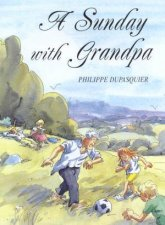 A Sunday With Grandpa