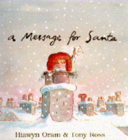 A Message For Santa by Hiawym Oram