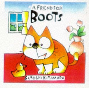 A Friend For Boots by S Kitamura