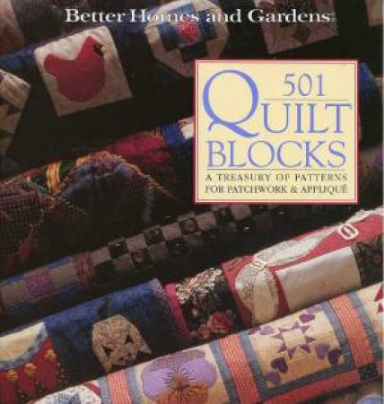 Better Homes And Gardens: 501 Quilt Blocks by Various