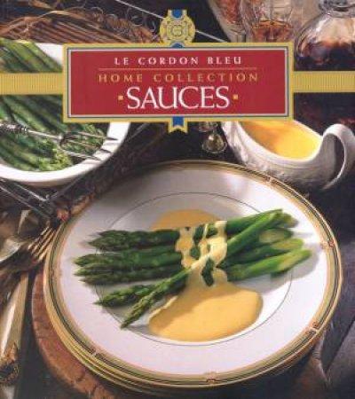 Le Cordon Bleu Home Collection: Sauces by Various