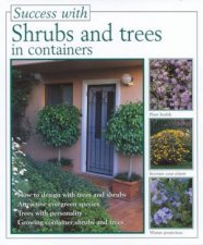 Success With Shrubs And Trees In Containers