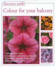 Success With Colour For Your Balcony
