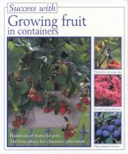 Success With Growing Fruit In Containers