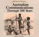 Australian Communications Through 200 Years