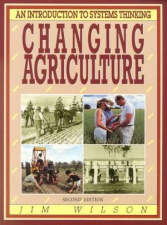 Changing Agriculture by Jim Wilson