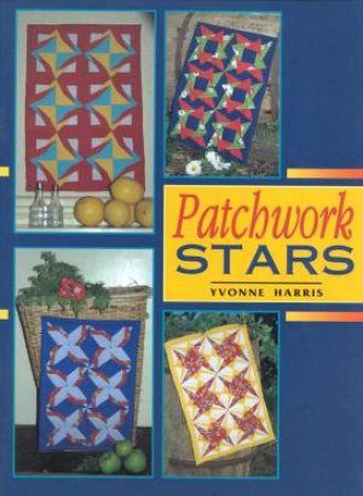 Patchwork Stars by Yvonne Harris