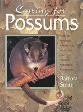 Caring For Possums by Barbara Smith