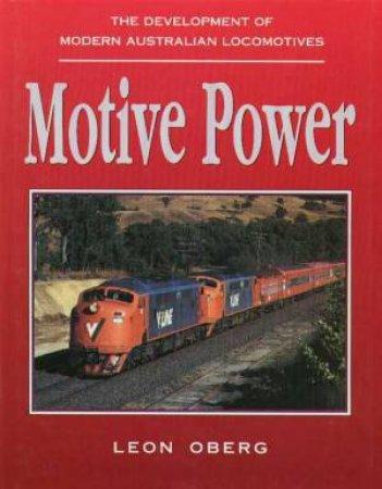 Motive Power by Leon Oberg