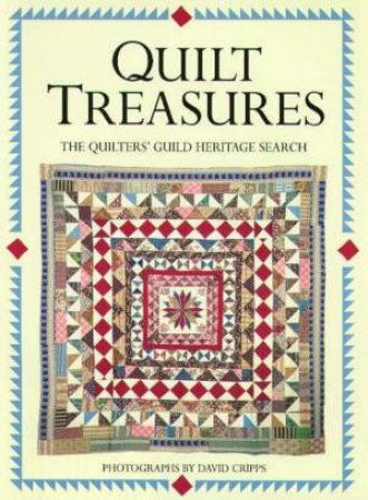 Quilt Treasures by Mick Keates & David Cripps