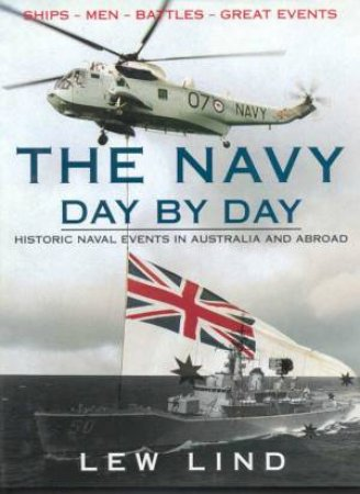 The Navy Day By Day by Lew Lind