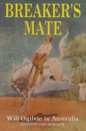 Will Obilvie: Breaker's Mate by John Meredith