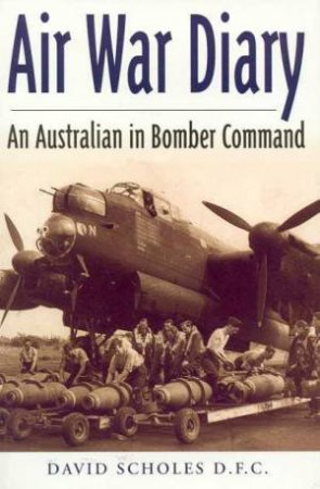 Air War Diary by David Scholes