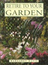 Retire to Your Garden