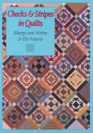Checks & Stripes In Quilts by Margo van Strien & Els Feteris