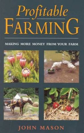 Profitable Farming by John Mason