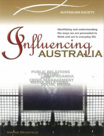 Influencing Australia: Media PR Advertising and Propaganda