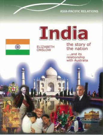 Asia Pacific Relations: India - The Story of a Nation