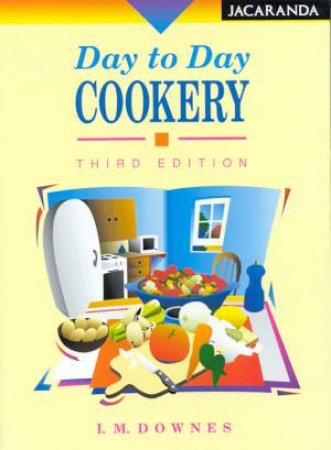 Day To Day Cookery By I M Downes 9780864404305
