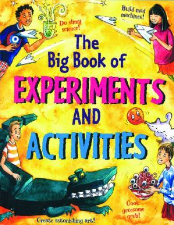 The Big Book Of Experiments and Activities by Susan Martineau