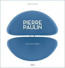 Pierre Paulin Life and Work