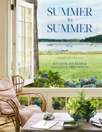 Summer To Summer by Jennifer Ash Rudick & Tria Giovan