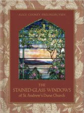 The StainedGlass Windows Of St Andrews Dune Church