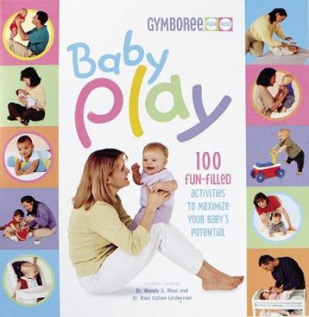 Baby Play by Wendy Masi & Roni Cohen Leiderman