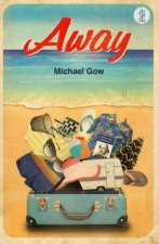 Away by Michael Gow