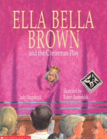 Ella Brown And The Christmas Play by Judy Fitzpatrick