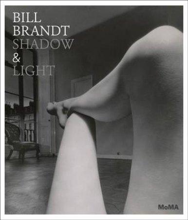 Bill Brandt: Shadow and Light