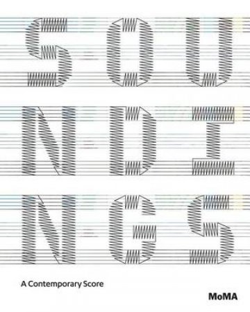 Soundings: A Contemporary Score by Barbara London & Anne Hilde Neset