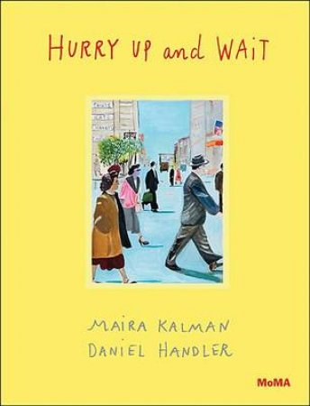 Hurry Up and Wait by Kalman Maira
