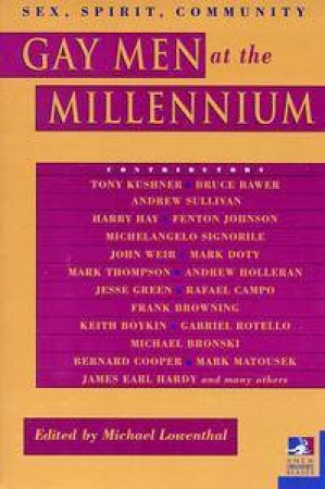 Gay Men At The Millennium by Michael Lowenthal