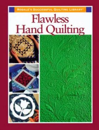 Flawless Hand Quilting by Various