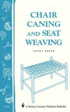 Chair Caning and Seat Weaving Storeys Country Wisdom Bulletin  A16