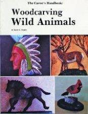 Carvers Handbook III Woodcarving Wild Animals