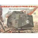 German Tanks in WWI The A7V and Early Tank Develment