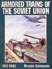 Armored Trains of the Soviet Union 19171945