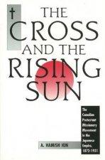 Cross and the Rising Sun Volume 1 HC