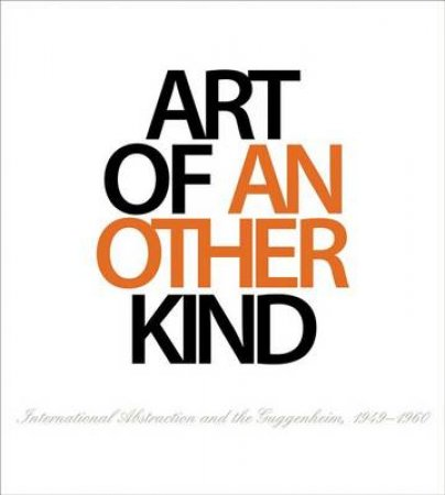 Art of Another Kind by Tracey Bashkoff