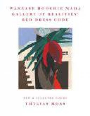 Wannabe Hoochie Mama Gallery of Realities' Red Dress Code New and Selected Poems by Thylias Moss