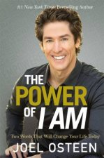 The Power Of I Am Two Words That Will Change Your Life Today