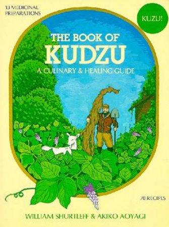 The Book Of Kudzu by William Shurtleff