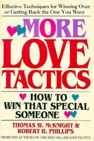 More Love Tactics by Thomas W McKnight