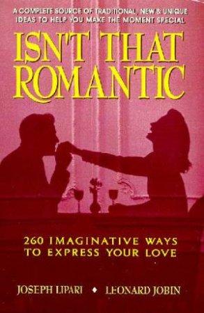 Isn't That Romantic by Joseph Lipari