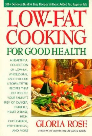Low-Fat Cooking For Good Health