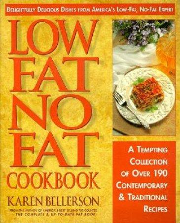 Low Fat No Fat Cook Book by Karen Bellerson